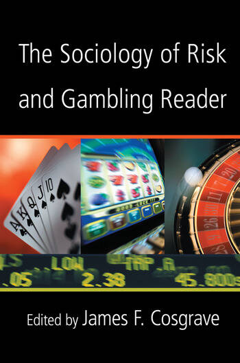 The Sociology of Risk and Gambling Reader book cover