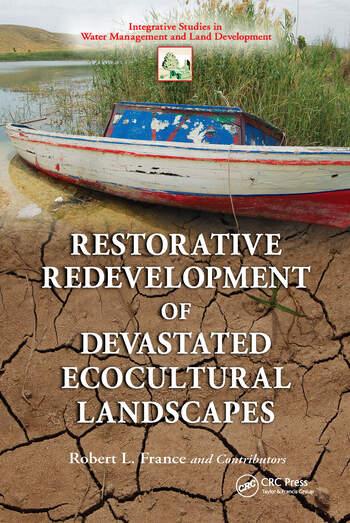 Restorative Redevelopment of Devastated Ecocultural Landscapes book cover