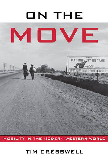On the Move Mobility in the Modern Western World book cover