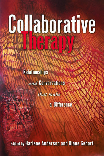 Collaborative Therapy Relationships And Conversations That Make a Difference book cover