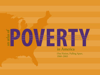 An Atlas of Poverty in America One Nation, Pulling Apart 1960–2003 book cover