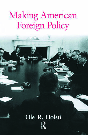 Making American Foreign Policy book cover
