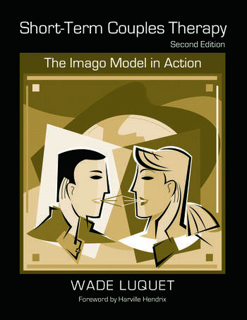Short-Term Couples Therapy The Imago Model in Action book cover