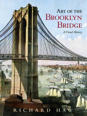 Art of the Brooklyn Bridge A Visual History book cover