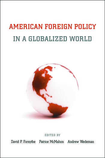 American Foreign Policy in a Globalized World book cover