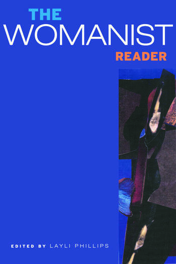 The Womanist Reader The First Quarter Century of Womanist Thought book cover