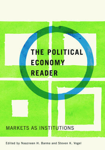 The Political Economy Reader Markets as Institutions book cover