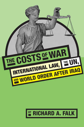The Costs of War International Law, the UN, and World Order After Iraq book cover