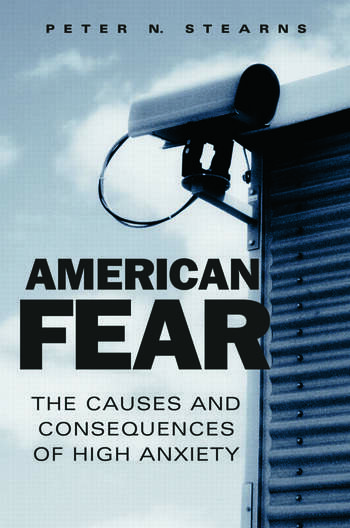 American Fear The Causes and Consequences of High Anxiety book cover
