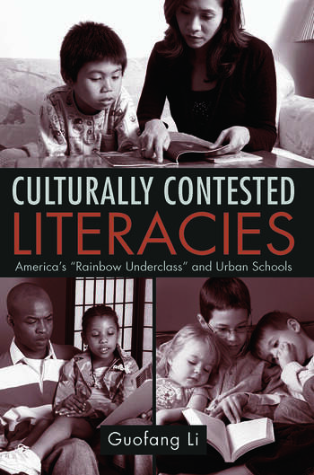 Culturally Contested Literacies America's