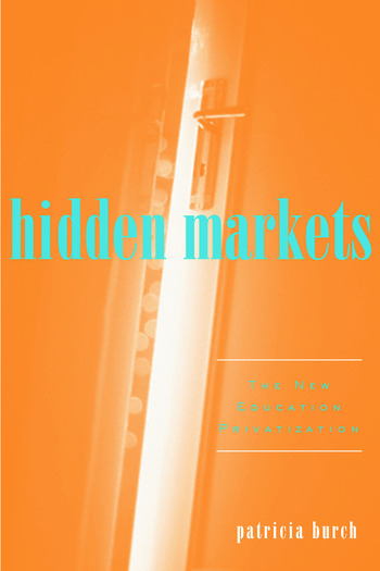 Hidden Markets The New Education Privatization book cover