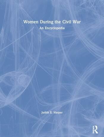 Women During the Civil War An Encyclopedia book cover