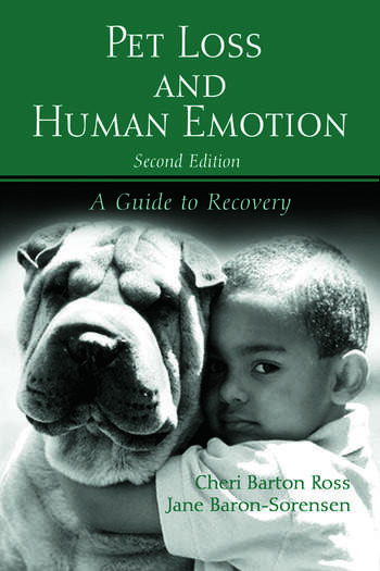 Pet Loss and Human Emotion, second edition A Guide to Recovery book cover