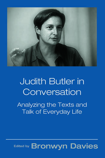 Judith Butler in Conversation Analyzing the Texts and Talk of Everyday Life book cover