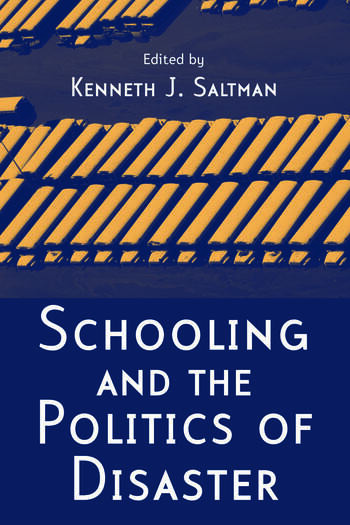 Schooling and the Politics of Disaster book cover