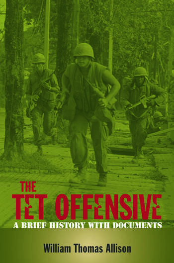 The Tet Offensive A Brief History with Documents book cover