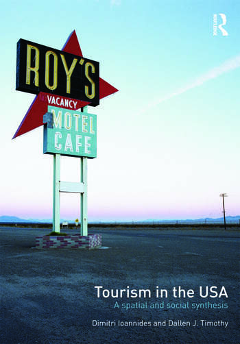 Tourism in the USA A Spatial and Social Synthesis book cover