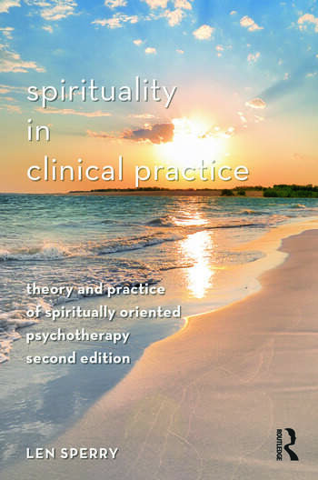 Spirituality in Clinical Practice Theory and Practice of Spiritually Oriented Psychotherapy book cover