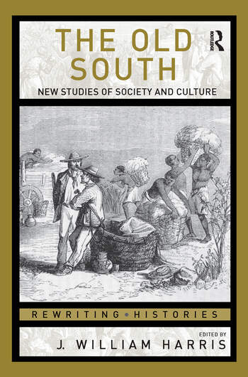 The Old South New Studies of Society and Culture book cover