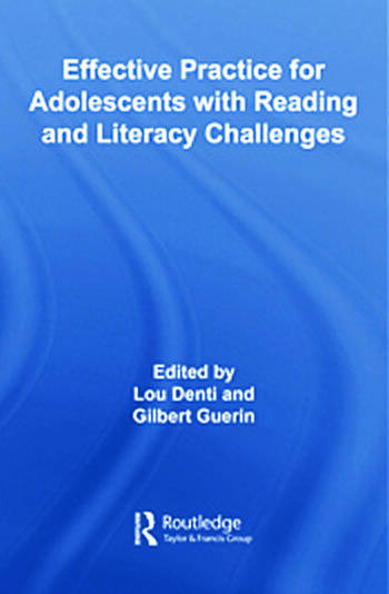 Effective Practice for Adolescents with Reading and Literacy Challenges book cover