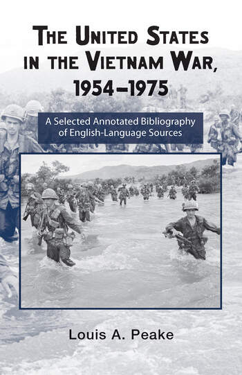 The United States and the Vietnam War, 1954-1975 A Selected Annotated Bibliography of English-Language Sources book cover