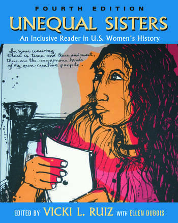 Unequal Sisters An Inclusive Reader in US Women's History book cover