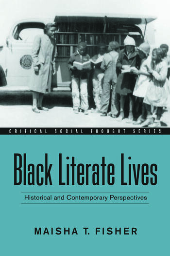 Black Literate Lives Historical and Contemporary Perspectives book cover