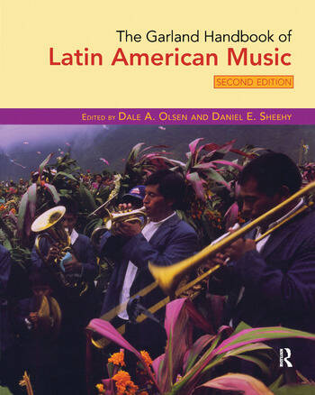 The Garland Handbook of Latin American Music book cover