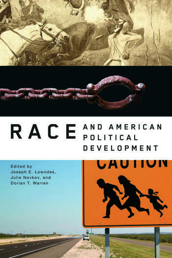Race and American Political Development book cover