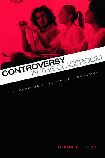 Controversy in the Classroom The Democratic Power of Discussion book cover