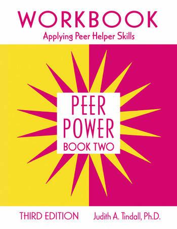 Peer Power, Book Two Workbook: Applying Peer Helper Skills book cover