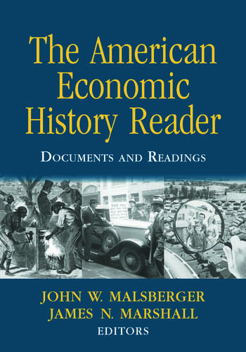 The American Economic History Reader Documents and Readings book cover