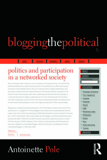 Blogging the Political Politics and Participation in a Networked Society book cover