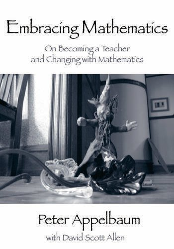 Embracing Mathematics On Becoming a Teacher and Changing with Mathematics book cover