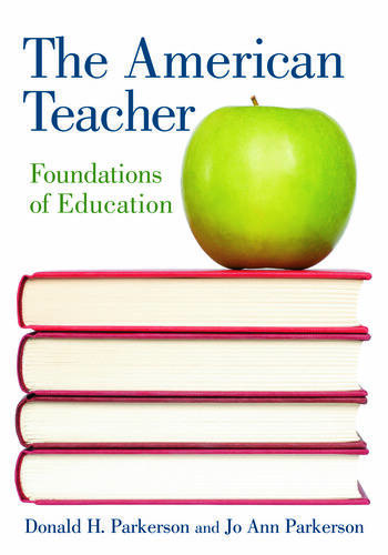 The American Teacher Foundations of Education book cover