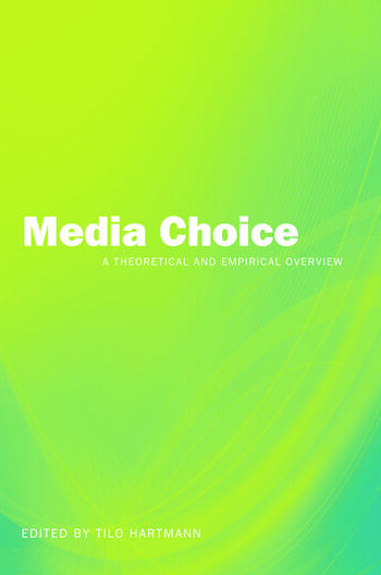 Media Choice A Theoretical and Empirical Overview book cover