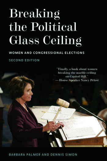 Breaking the Political Glass Ceiling Women and Congressional Elections book cover