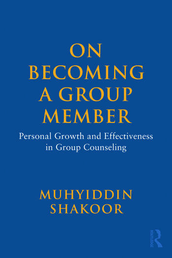 On Becoming a Group Member Personal Growth and Effectiveness in Group Counseling book cover