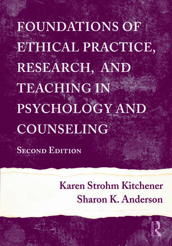 Foundations of Ethical Practice, Research, and Teaching in Psychology and Counseling book cover