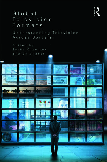 Global Television Formats Understanding Television Across Borders book cover