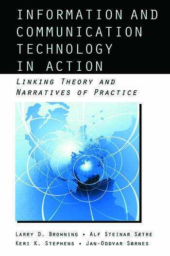 Information and Communication Technologies in Action Linking Theories and Narratives of Practice book cover