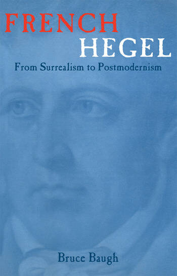 French Hegel From Surrealism to Postmodernism book cover