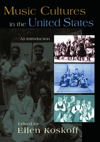 Music Cultures in the United States An Introduction book cover