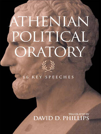 Athenian Political Oratory Sixteen Key Speeches book cover