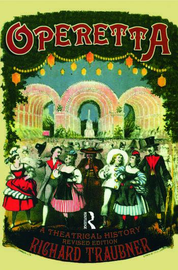 Operetta A Theatrical History book cover