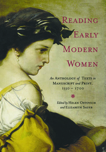 Reading Early Modern Women An Anthology of Texts in Manuscript and Print, 1550-1700 book cover