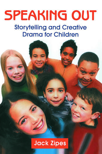 Speaking Out: Storytelling and Creative Drama for Children