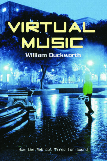 Virtual Music How the Web Got Wired for Sound book cover