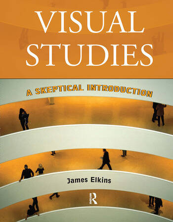 Visual Studies A Skeptical Introduction book cover