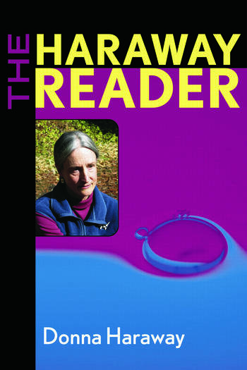 The Haraway Reader book cover